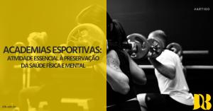 Academias esportivas: atividade essencial à preservação da saúde física e mental