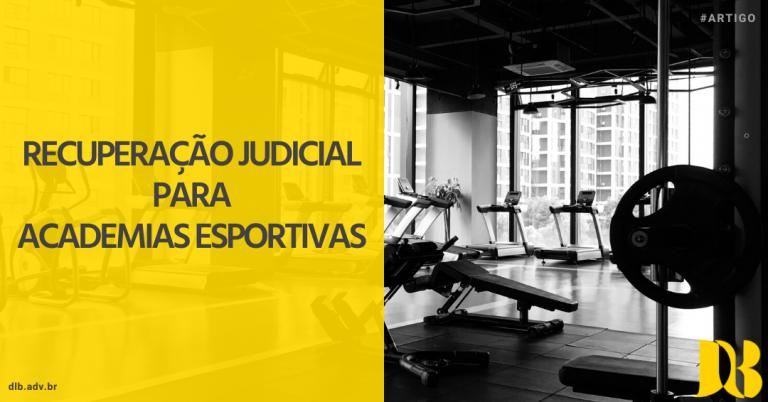 Recuperação judicial para academias esportivas