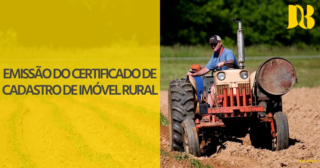 Emissão do Certificado de Cadastro de Imóvel Rural